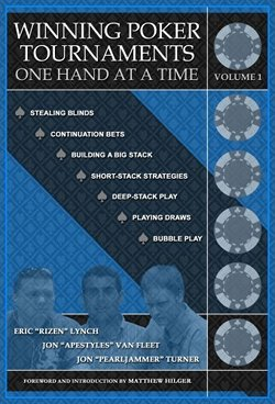 Winning Poker Tournaments - One Hand at a Time Book Cover